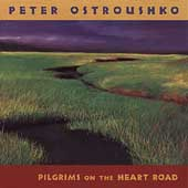 Peter Ostroushko: Pilgrims on the Heart Road