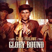 Chris Farlowe: Glory Bound [Digipak]