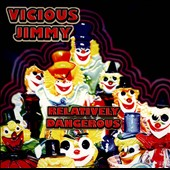 Vicious Jimmy: Relatively Dangerous [Slipcase]