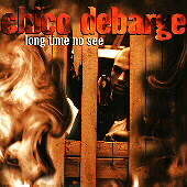 Chico DeBarge: Long Time No See