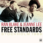 Jeanne Lee/Ran Blake: Free Standards: Stockholm 1966