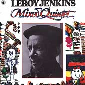 Leroy Jenkins: Mixed Quintet