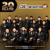 Banda los Recoditos (Latin): 20 Kilates