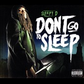 Sleepy D: Don't Go to Sleep [PA] [Digipak]