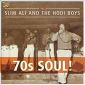 Slim Ali & the Famous Hodi Boys: 70s Soul