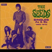 The Seeds: Singles As & Bs 1965-1970 [Digipak] *