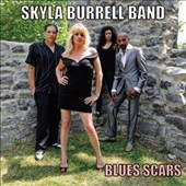 Skyla Burrell Blues Band/Skyla Burrell: Blues Scars