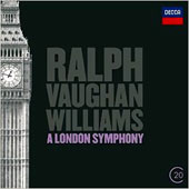 Ralph Vaughan Williams: A London Symphony