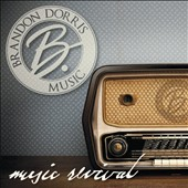Brandon Dorris: Music Revival