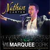 Nathan Carter (Ireland): Live at the Marquee Cork