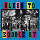 Various Artists: Blues to Boogie By [1/27]