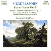 Mendelssohn: Piano Works Vol 5 / Benjamin Frith