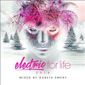 Gareth Emery: Electric for Life 2016
