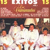 Los Caminantes: 15 Exitos, Vol. 1