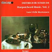 Buxtehude: Harpsichord Music Vol 2 / Lars Ulrik Mortensen