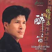 Zhang Wei-Liang: Infatuation for Dizi