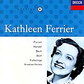 Kathleen Ferrier Edition Vol 6- Purcell, Handel, Bach, etc