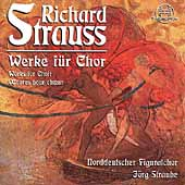 Strauss: Works for Choir / Straube, North German Figuralchor