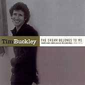 Tim Buckley: The Dream Belongs to Me: Rarities & Unreleased 1968-1973