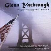 Glenn Yarbrough: The San Francisco Tapes: First Set