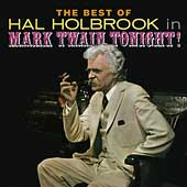 Hal Holbrook: The Best of Hal Holbrook in Mark Twain Tonight!