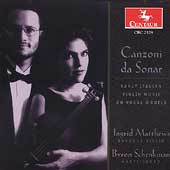 Canzoni da sonar: Early Italian Violin Music / Matthews