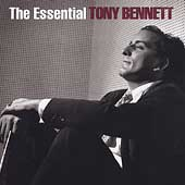 Tony Bennett: The Essential Tony Bennett [Columbia/Legacy]