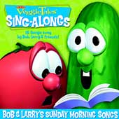 VeggieTales: VeggieTales: Bob and Larry's Sunday Morning Songs