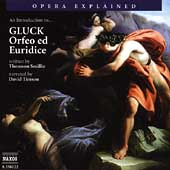 Opera Explained - An Introduction to Orfeo ed Euridice