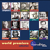 World Premiere Collection - Corigliano, Cowell, et al