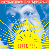 Various Artists: Afro-Peruvian Classics: The Soul of Black Peru