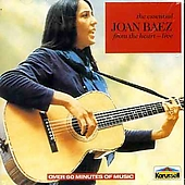 Joan Baez: The Essential Joan Baez From The Heart (Live)