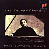 Prokofiev: Piano Sonatas nos 1, 4 & 6 / Yefim Bronfman