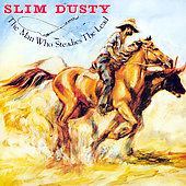 Slim Dusty: The  Man Who Steadies the Lead