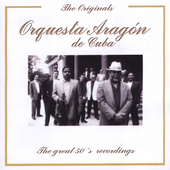 Orquesta Aragón: Great 50's Recordings [Remaster]