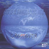 Various Artists: Crossover, Vol. 1: Este Es el Universo Yoyo Music