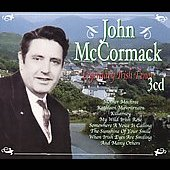 John McCormack (Tenor Vocal): John McCormack: Legendary Irish Tenor, Vol. 3