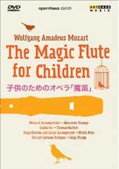 Mozart: The Magic Flute for Children (Abridged) / Zurich Opera House [DVD]
