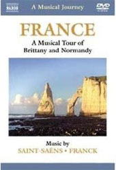 A Musical Journey: France - Brittany & Normandy / Saint-Saens; Franck [DVD]