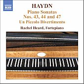 Haydn: Piano Sonatas no 43, 44, 47, etc / Rachel Heard