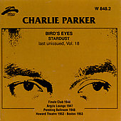 Charlie Parker (Sax): Bird's Eyes, Vol. 18