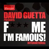 David Guetta: F*** Me I'm Famous!: International [PA]