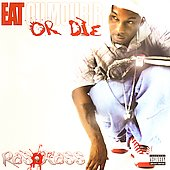 Ras Kass: Eat or Die [PA]