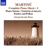 Martinu: Complete Piano Music Vol 3 / Giorgio Koukl