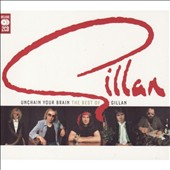 Ian Gillan: Unchain Your Brain: The Best of Gillan '76-'82