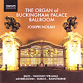The Organ of Buckingham Palace Ballroom - Bach, etc / Nolan