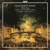 Handel: Water Music HWV 348-350, Music for the Royal Fireworks HWV 351 / Guglielmo, L'Arte dell'Arco