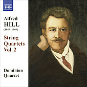 Hill: String Quartets Vol 2 / Dominion String Quartet