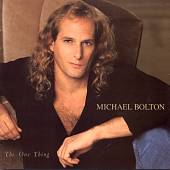 Michael Bolton: The One Thing