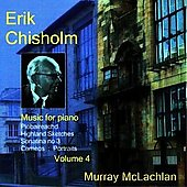 Chisholm: Music for Piano Vol 4 / Murray McLachlan